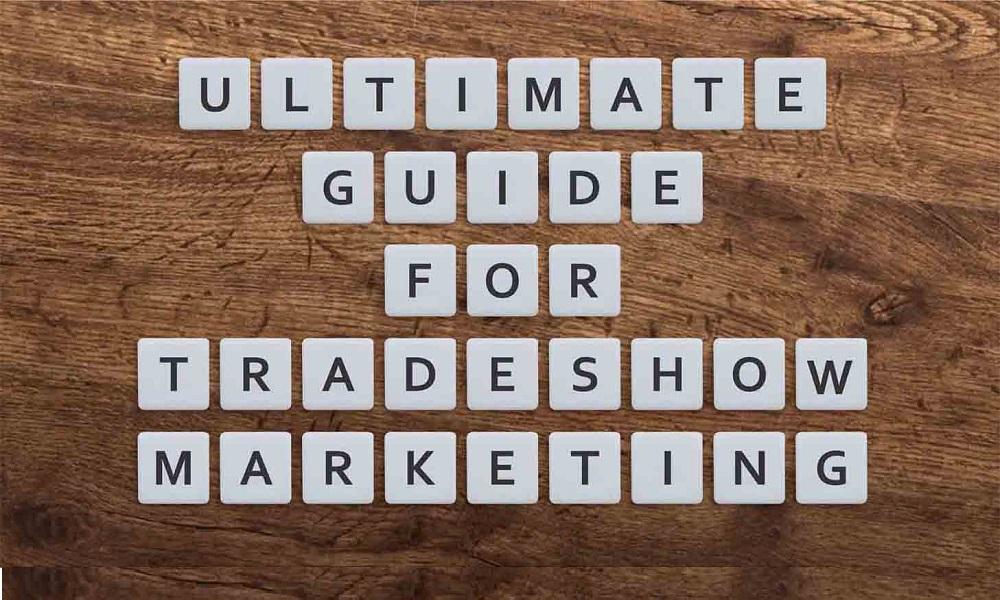 Trade Show Marketing Guide